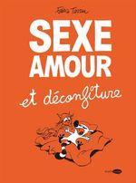 Vente Livre Numérique : Sexe amour et déconfiture  - Fabrice Tarrin
