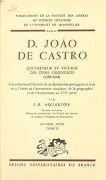 D. João de Castro, gouverneur et vice-roi des Indes orientales, 1500-1548 (2)