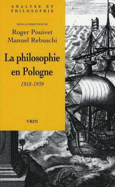 La philosophie en pologne (1918-1939)
