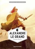 Vente EBooks : Alexandre le Grand  - Claude Merle