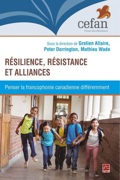 Resilience, resistance et alliance. penser la francophonie canadi
