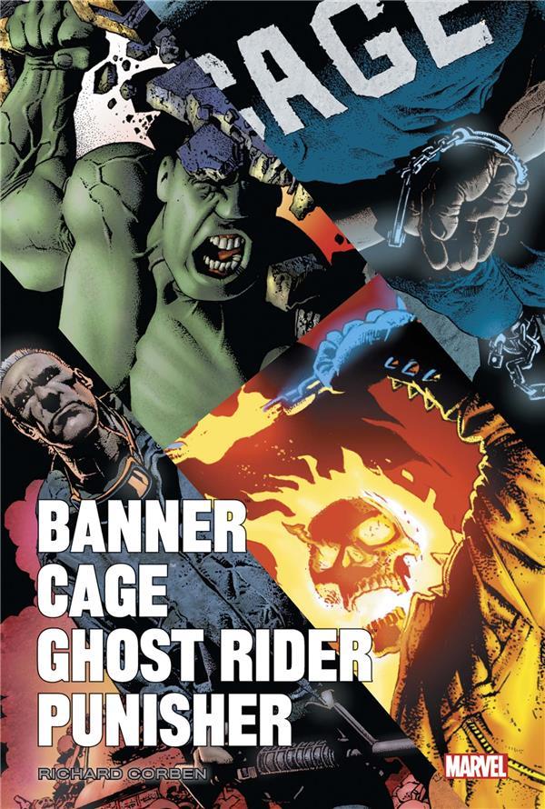 Banner / Cage / Ghost Rider / Punisher