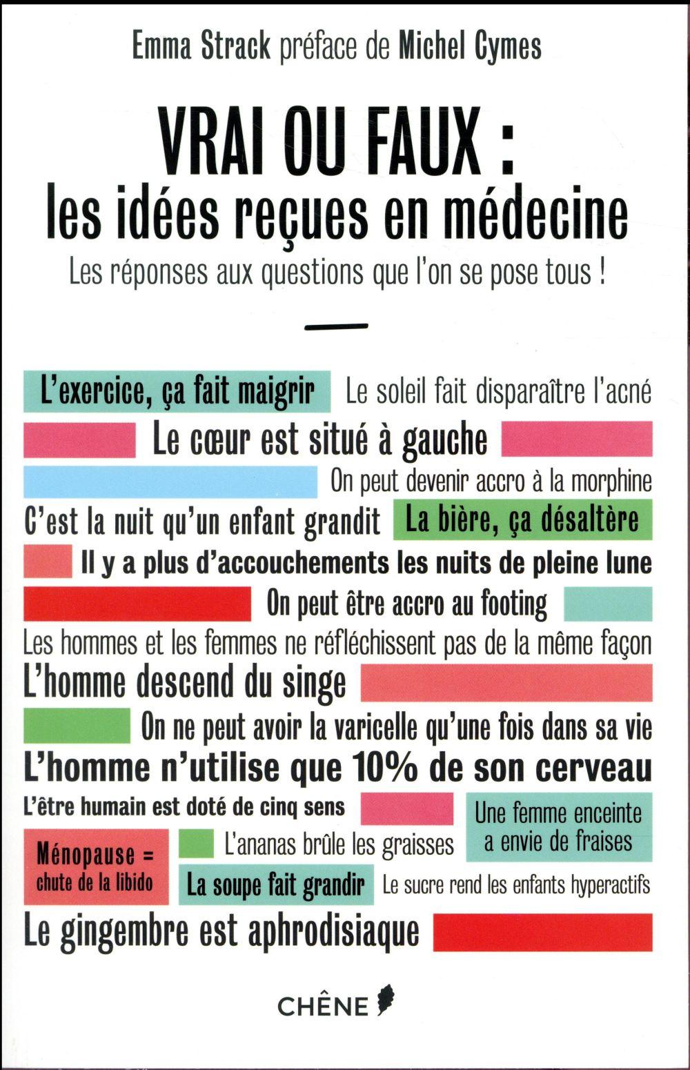246f485863e Vrai ou faux   les idées reçues en médecine   les réponses aux questions  que l