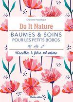 Baumes et soins pour les petits bobos  - Charlotte Passelègue