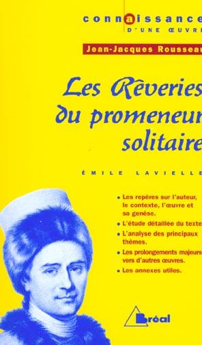 Les Reveries Du Promeneur Solitaire, De Rousseau