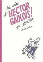 Couverture de Les Vies D'Hector Gaulois