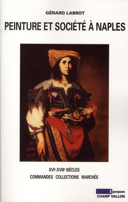 Peinture et société à Naples ; XVI-XVIII siècles
