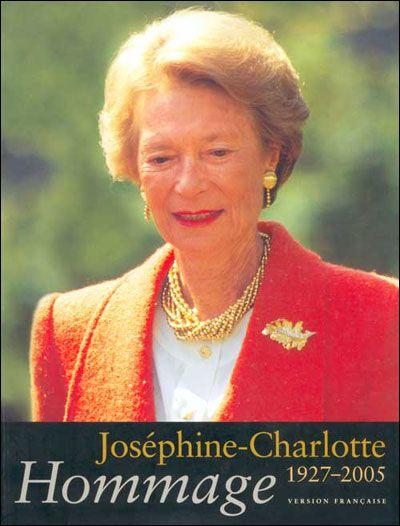 Joséphine-Charlotte ; 1927-2005 ; hommage