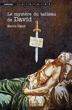 Le Mystere Du Tableau De David