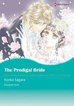 Vente EBooks : Harlequin Comics: The Prodigal Bride  - Elizabeth Rolls - Kyoko Sagara
