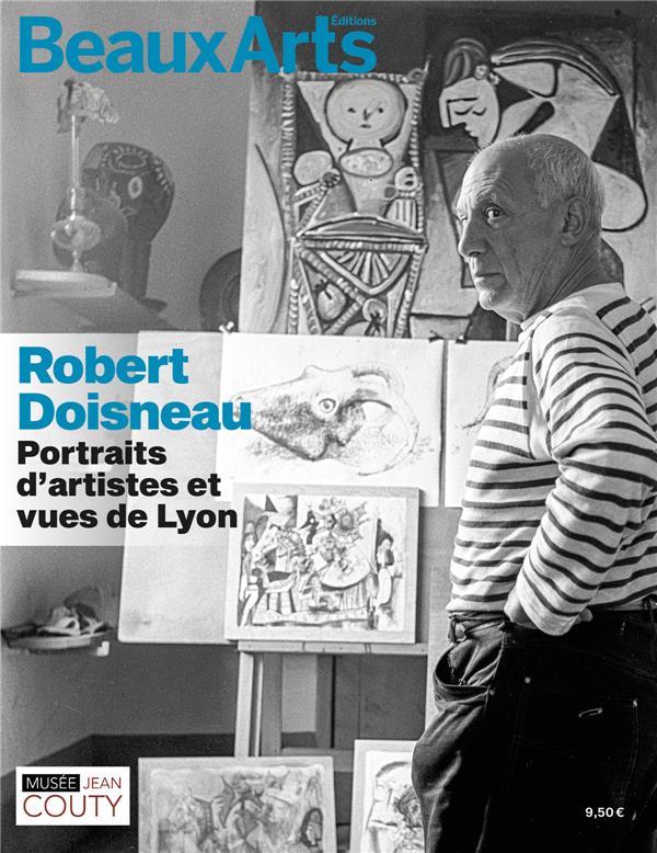 Robert Doisneau, portraits d'artistes et vue de Lyon