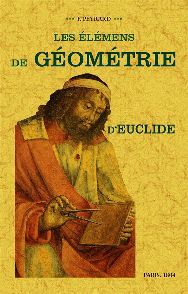 Les élémens de géométrie d'Euclide