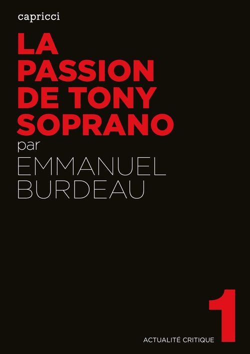 ACTUALITE CRITIQUE t.1 ; la passion de Tony Soprano