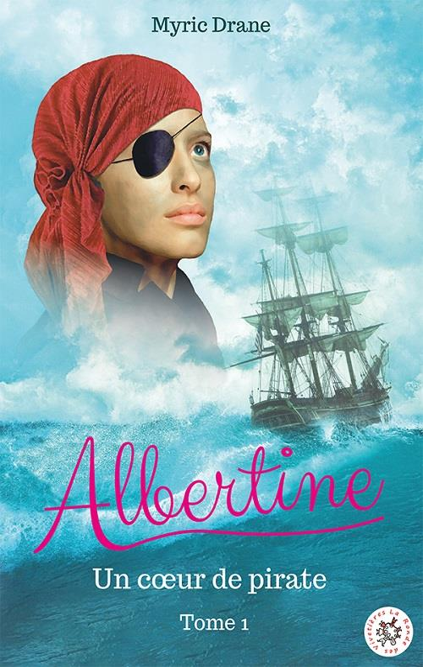Albertine t.1 ; un coeur de pirate