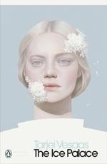 The Ice Palace  - Tarjei Vesaas