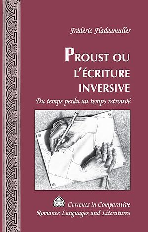 Proust ou l'ecriture inversive