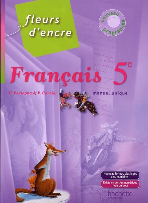 Fleurs D'Encre; Francais ; 5eme ; Livre De L'Eleve (Edition 2010)