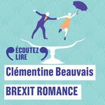Vente AudioBook : Brexit romance  - Clémentine BEAUVAIS