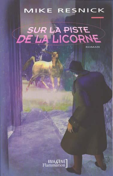 Sur la piste de la licorne