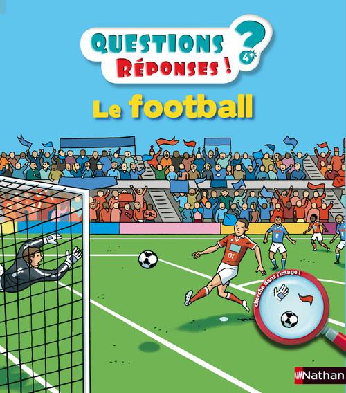 QUESTIONS REPONSES 5+ ; le football