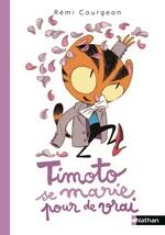 Vente EBooks : Timoto se marie pour de vrai - Album dès 4 ans  - Rémi Courgeon