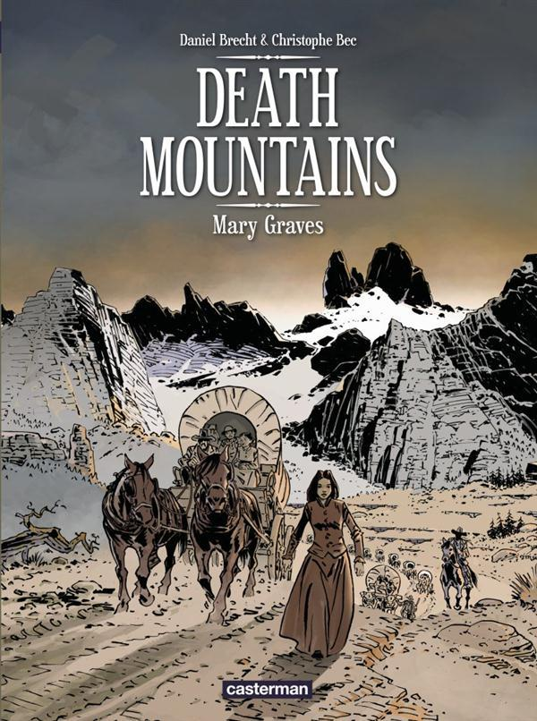 Death mountains t.1 ; Mary Graves
