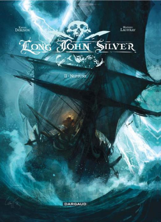 LONG JOHN SILVER - TOME 2 - NEPTUNE DORISON/LAUFFRAY