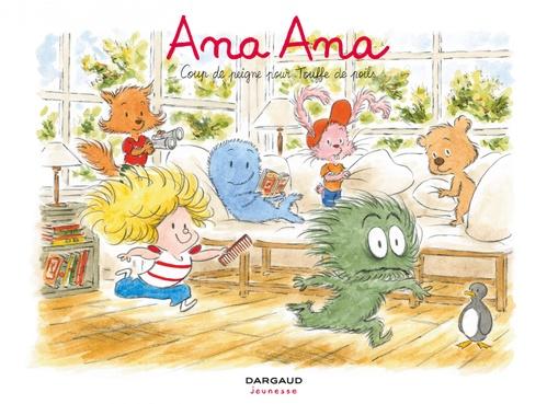 Ana Ana T.8 ; coup de peigne pour touffe de poils