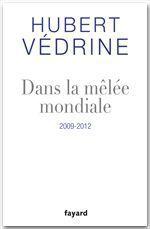 Vente Livre Numérique : Dans la mêlée mondiale  - Hubert Védrine
