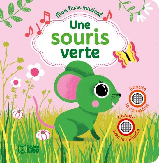 Mon livre musical ; une souris verte