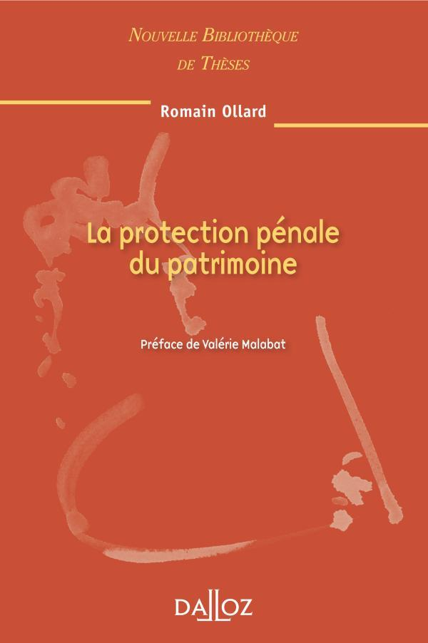 La Protection Penale Du Patrimoine. Volume 98