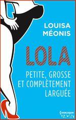 Vente Livre Numérique : Lola S2.E2 - Petite, grosse et complètement larguée  - Louisa Méonis