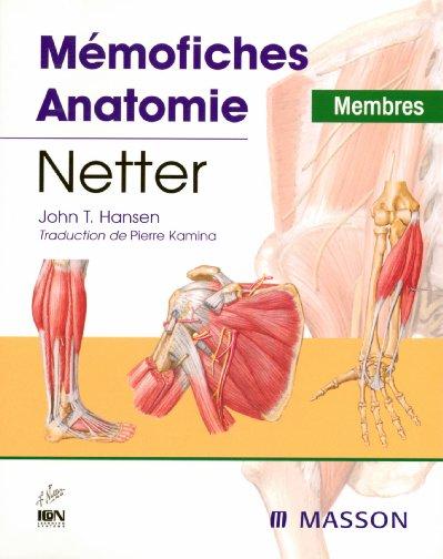 Memofiches anatomie netter ; membres