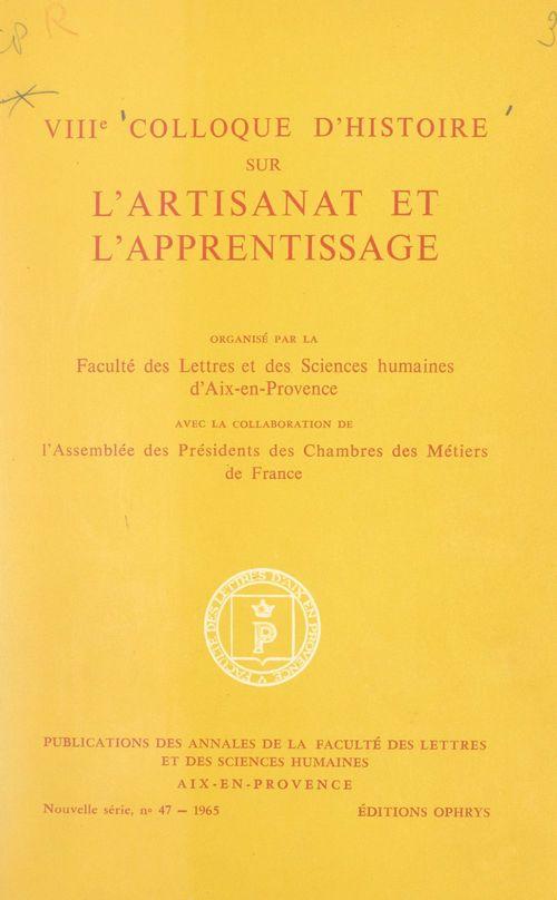 VIIIe Colloque d'histoire sur l'artisanat et l'apprentissage