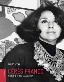 Cérès Franco ; histoire d'une collection