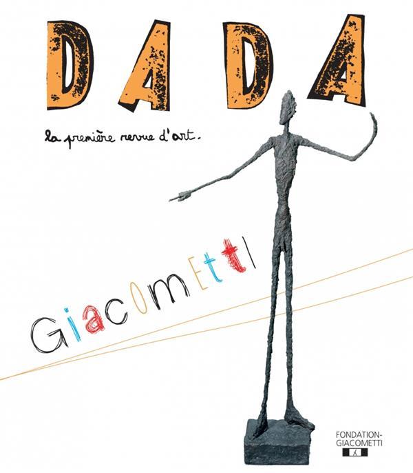 Revue dada n.234 ; giacometti