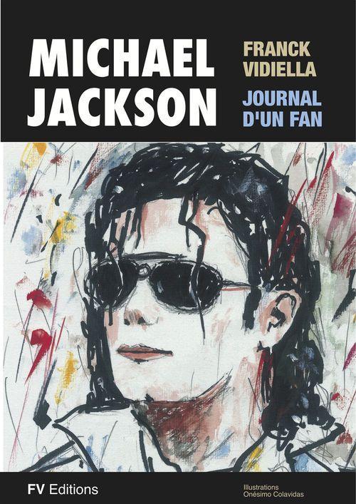 Michael Jackson, le journal d'un fan - Illustré