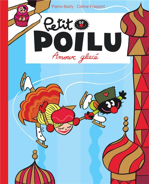 Petit poilu poche - tome 10 - amour glace (reedition)