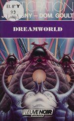 Vente Livre Numérique : Dreamworld  - Jean-Marc Ligny - Dominique Goult