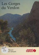 Les gorges du Verdon  - Jacques Barozzi - Collectif - Jean-Louis Quequet