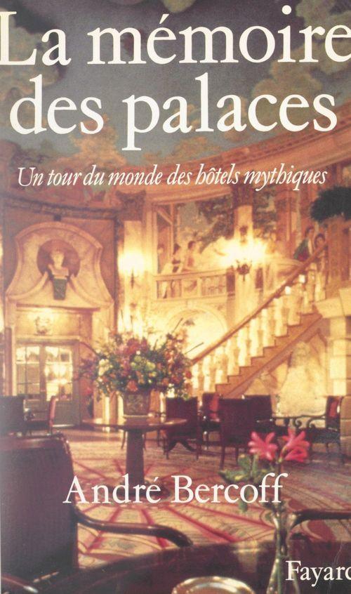 La mémoire des palaces