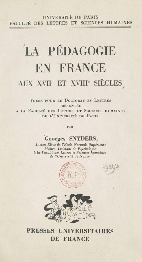 La pédagogie en France aux XVIIe et XVIIIe siècles