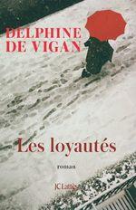 Vente EBooks : Les Loyautés  - Delphine de Vigan