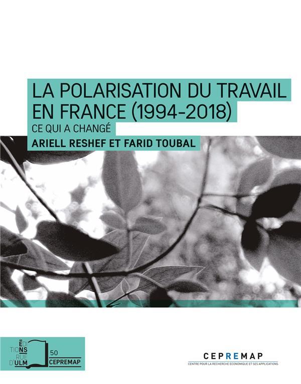 La polarisation du travail en France (1994-2018) ; ce qui a changé