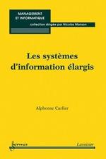 Vente Livre Numérique : Les systèmes d'information élargis  - Alphonse Carlier - Nicolas Manson
