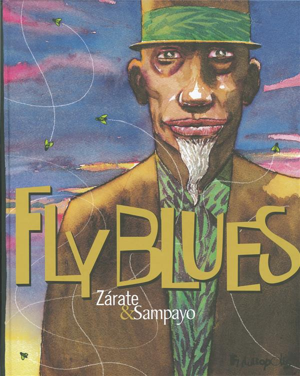 Fly blues