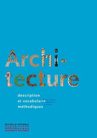 Architecture ; description et vocabulaire méthodiques