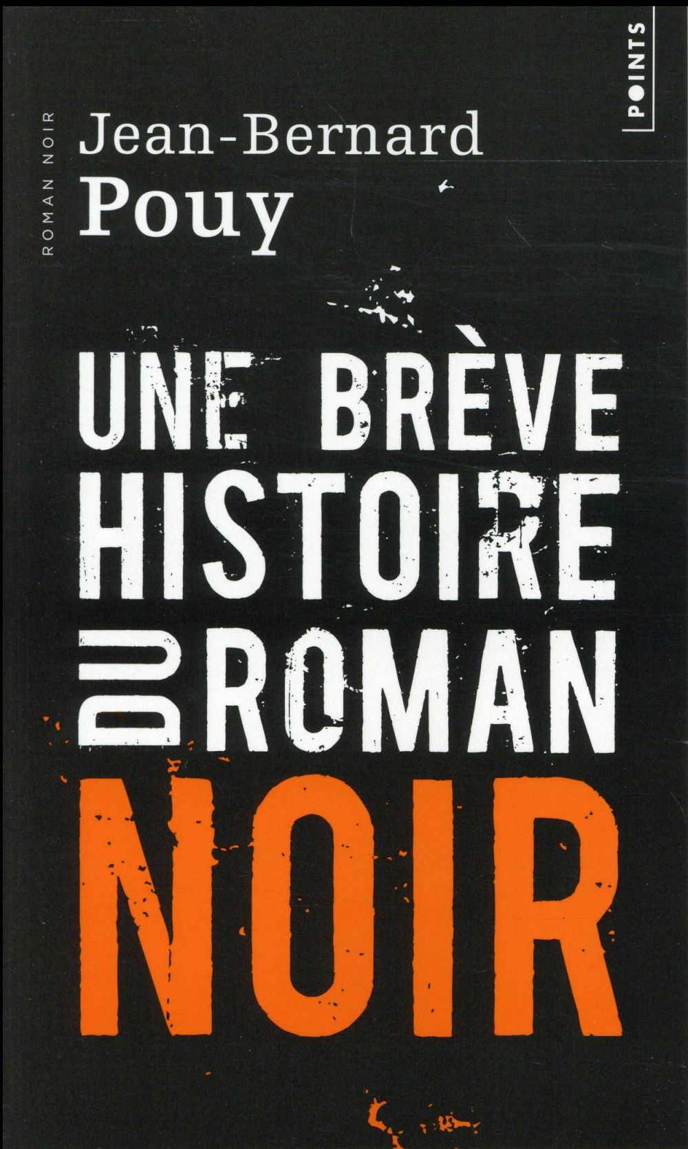 Une brève histoire du roman noir