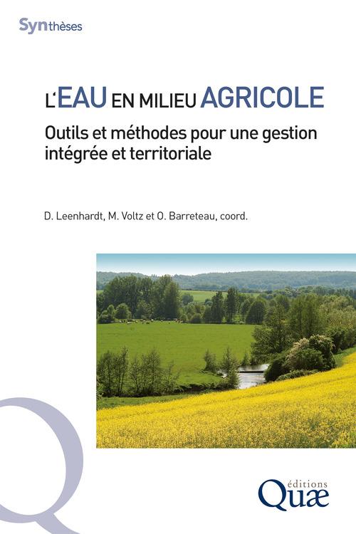 L'eau en milieu agricole ; outils et méthodes pour une gestion intégrée et territoriale