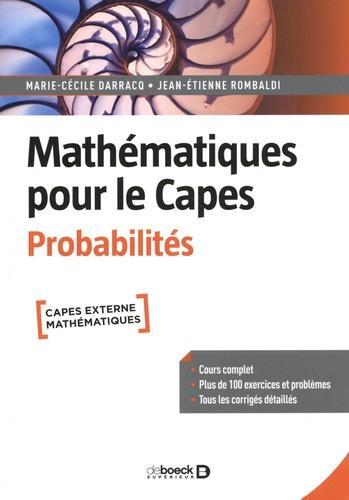 mathématiques pour le CAPES : probabilités ; cours complet avec 200 exercices et problèmes corrigés